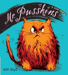 Buy Mr. Pusskins by Sam Lloyd with free worldwide delivery (isbn:9781416925170).  #HappyReading