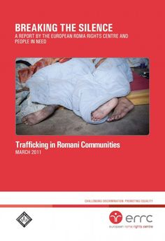 Breaking the Silence: Trafficking in Romani Communities - ERRC.org- One of the choices students may make is to study the Romani communities and the trafficking that is taking place in their communities.