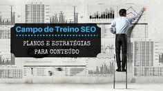 http://pt.tribo.marketing/campo-de-treino-seo-planos-e-estrategias-para-conteudo/?id=7820861