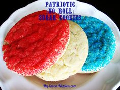 Yummy, easy and pretty Patriotic {No Roll} Sugar Cookies! Get the recipe and steps today at My Sweet Mission!  http://www.my-sweet-mission.com/2013/06/patriotic-no-roll-sugar-cookies.html