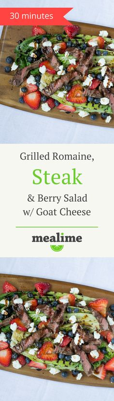 Grilled Romaine, Steak & Berry Salad with Goat Cheese - a quick and healthy Mealime recipe for one or two. Flexitarian, low carb, paleo/primal, fish free, gluten free, peanut free, shellfish free, and tree nut free. #mealplanning