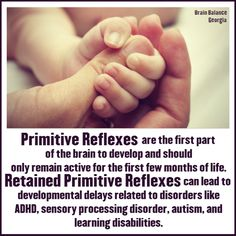 #PrimitiveReflexes are the first part of the #brain to #develop and should only remain active for the first few months of life. #Retainedprimitivereflexes can lead to #developmental delays related to #disorders like #ADHD, #sensoryprocessingdisorder, #autism, and #learningdisabilities. #LD #ADD #awareness #wecanhelp #learningdifferences #PeachtreeCity #Roswell #Suwanee #Atlanta #Georgia #GA #addressthecause #brainbalance #afterschoolprogram
