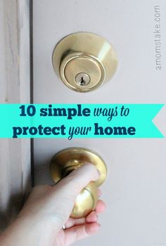 Whether or not you're headed out of town, these 10 simple home protection tips will help keep your family safe while providing home owners peace of mind.