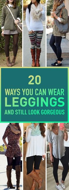 20 Ways You Can Wear Leggings And Still Look Gorgeous