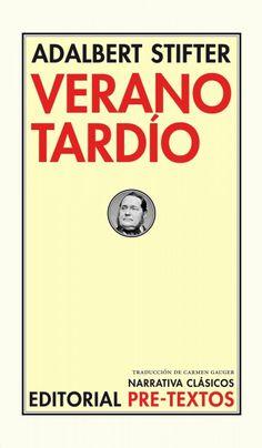 Verano tardío / Adalbert Stifter ; traducción de Carmen Gauger