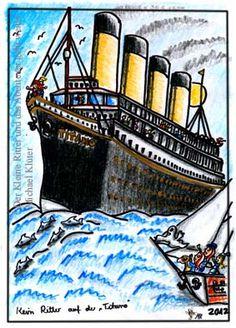 """Begegnung mit der """"Titanic"""", nur leider konnte keiner der gesuchten Ritter dort gefunden werden. ... Zeichnungen aus dem zweiten Kinderbuch von Michael Klüter """"Der Kleine Ritter und das Abenteuer geht weiter"""", welches demnächst bei Amazon erscheinen wird."""