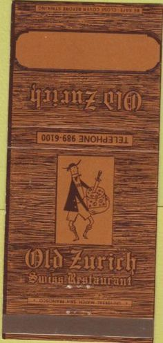 "Matchbook cover from ""Old Zurich"" Swiss restaurant San Francisco - famous at time for its Fondue."