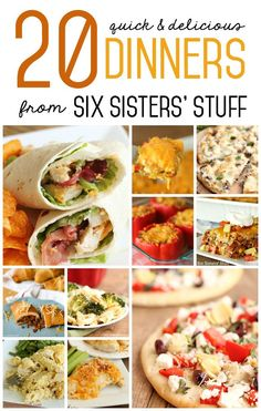 20 Quick and Delicious Dinners from SixSistersStuff.com
