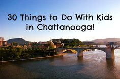 EPIC list of everything you need to know about visiting Chattanooga with kids. FUN and AFFORDABLE! :)