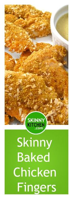 Skinny Baked Chicken Fingers with Honey Mustard Sauce. These are sooo good! And, they're baked not fried!  Each serving has 287 calories, 2g fat & 9 SmartPoints including dipping sauce. Without extra dipping sauce, 7 SmartPoints. http://www.skinnykitchen.com/recipes/skinny-baked-chicken-fingers-with-honey-mustard-sauce/