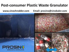 Size reduction is a must have step during post-consumer plastic waste's recycling. PROSINO specializes in providing size reduction machinery. Contact PROSINO team for the ideal post-consumer plastic waste shredder and granulator. Pet Bottle, Plastic Waste, Recycling, Upcycle