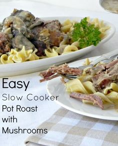 Easy Slow Cooker Pot Roast with Mushroom Gravy #WeekdaySupper