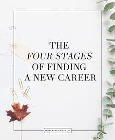 Struggling with career change? Try reading about the 4 stages of finding a new career and get feel better about what you are going through.