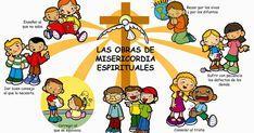 Las obras de misericordia espirituales:   Las obras de misericordia son acciones caritativas mediante las cuales ayudamos a nuestro p...