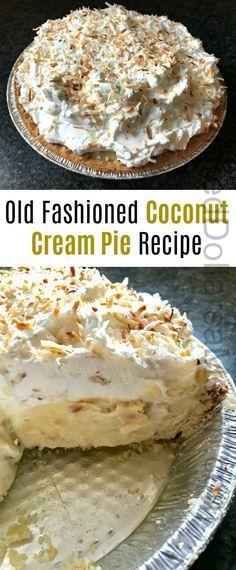 Old Fashioned Coconut Cream Pie Recipe, Sugar Cream Pie Recipe, Best Coconut Cream Pie, Cream Pie Recipes, Easy Pie Recipes, Best Dessert Recipes, Cocnut Cream Pie, Coconut Cream Pie Filling Recipe, Steak Recipes