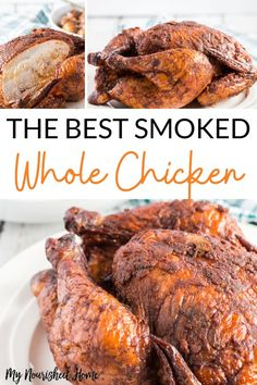 This smoked whole chicken recipe is perfect every time. Full of flavor and easy to prep for the smoker or grill. And this bird comes off the smoker tasting fabulous! #chicken #smokedchicken #wholechickenrecipes Smoked Chicken Recipes, Smoked Whole Chicken, Stuffed Whole Chicken, Smoker Recipes, Grilling Recipes, Fitness Models, Healthy Family Meals, Family Recipes, Vegetarian Recipes