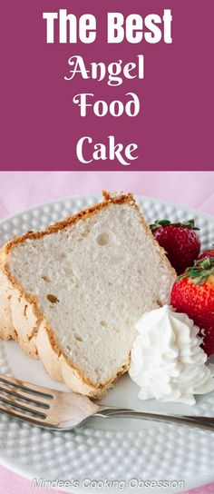 The Best Angel Food Cake- Easy, homemade angel food cake. A perfect dessert for spring or Easter! via @https://www.pinterest.com/mindeescooking/