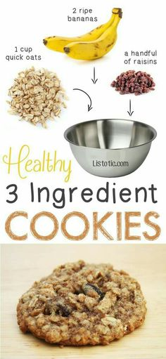 "Healthy But Delicious Treats That Are SUPER Easy Healthy 3 Ingredient Cookies. so easy! You could also add walnuts, coconut shreds, etc. -- 6 Ridiculously Healthy Three Ingredient TreatsEasy Love ""Easy Love"" may refer to: Healthy Oat Cookies, Healthy Sweets, Healthy Baking, Coconut Cookies, Banana Oat Cookies, Banana Oatmeal Muffins, Healthy Desserts For Kids, Healthy Banana Muffins, Simple Recipes For Kids"