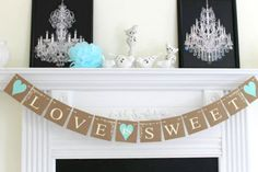 Hey, I found this really awesome Etsy listing at https://www.etsy.com/listing/163871547/love-is-sweet-banner-wedding-garland