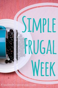 A Simple Frugal Week 6 awesome frugal tips to get…