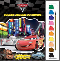 Phidal : Livres à peindre - Disney/Pixar * Les bagnoles 2 - 2-7643-1388-8 Disney Pixar, Courses, Arcade Games, Travel, Racing, Cars, The World, Around The Worlds, Toys