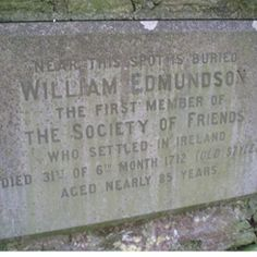 William Edmundson travelled with George Fox to Jamaica, Barbados, and the colonies and played a prominent part in a significant public debate about the nature of Quakerism with Roger Williams, founder of the town of Providence in Rhode Island. Roger Williams was deeply antagonistic to the Quaker message, but the Quakers 'won' the debate, thus assuring RI as Quaker friendly for the next 100 years. Edmundson went on to Boston and Long Island, before returning home in 1672.