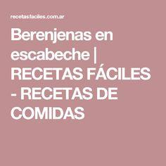 Berenjenas en escabeche | RECETAS FÁCILES - RECETAS DE COMIDAS