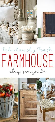 Fabulously Fresh Farmhouse DIY Projects - The Cottage Market