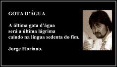 JORGE FLORIANO: GOTA D'ÁGUA