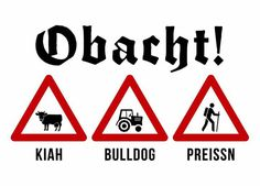 Obacht Your Word, Funny Facts, Haha, Hilarious, Jokes, Humor, Cool Stuff, Sayings, Bavaria