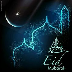 Wish Everyone Eid Mubarak on the occasion of Eid al-Fitr. Share greetings of Eid Mubarak today. Checkout these latest Eid MUbarak Wishes & Images. Eid Adha Mubarak, Eid Al Fitr, Eid Mubarak Wishes Images, Eid Mubarak Wünsche, Eid Mubarak Quotes, Happy Eid Mubarak, Eid Mubark, Religion, Eid Images