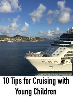 10 Tips for Cruising with Young Children | The Happier Homemaker