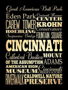 Cincinnati, Ohio, Typography Art Poster. I have a copy of this framed in my house. The seller is fantastic and this would make a great gift! -Megan