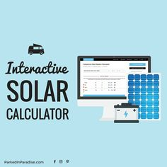 Campervan solar calculator to help you decide how many solar panels, batteries, and what size inverter to use for your camping solar system. DIY wiring diagrams for solar panel systems of all sizes.