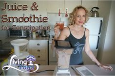 Post image for Juice and Smoothie for Constipation