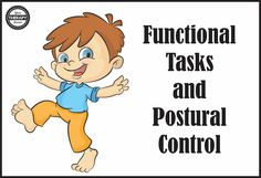 Functional Tasks and Postural Control