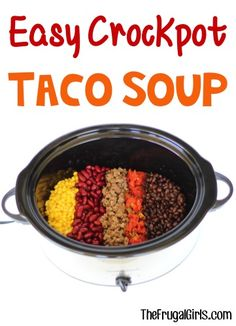 Taco Soup Crock Pot Recipe!  So Easy!  Give your Taco Tuesday dinner a delicious makeover this week with this simple and delicious Slow Cooker Soup! | TheFrugalGirls.com