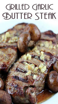 Grilled garlic butter steak recipe keto говядина и еда Grilled Steak Recipes, Grilled Meat, Grilling Recipes, Meat Recipes, Dinner Recipes, Cooking Recipes, Dinner Ideas, Healthy Recipes, Grilling Tips