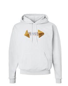 TooLoud Sarcastic Fortune Cookie Hoodie Sweatshirt