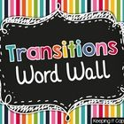 When you are teaching transitions, post these word strips in a pocket chart, bulletin board, or on the wall.  Keep them up all year long to help st...