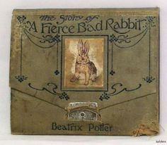 """The Story of A Fierce Bad Rabbit"" Beatrix Potter  1906's first edition, first printing"