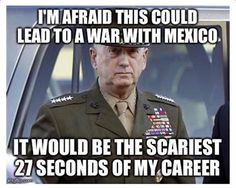 Secretary of Defense Mattis Military Humor, Military Life, Military Quotes, Usmc Humor, Marine Quotes, Usmc Quotes, Great Quotes, Funny Quotes, Quotable Quotes