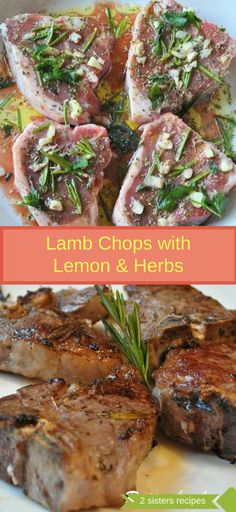 Grilled Lamb Chops with Garlic, Lemon, Wine & Herbs by 2sistersrecipes.com