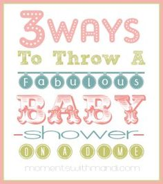 3 Ways to Throw a Baby Shower On A Dime - Moments With Mandi Baby Shower Hostess Gifts, Baby Shower Parties, Baby Shower Themes, Baby Gifts, Shower Ideas, Baby Showers, Baby Shower Background, Baby Bash, Baby Blessing