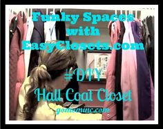 Nothing more challenging that a coat closet that doesn't really store your coats ~ or anything else ~ in a way that is easy to use. Check out our latest Funky Spaces Series project with EasyClosets.com ~ my #DIY Hall Coat Closet is the bomb!