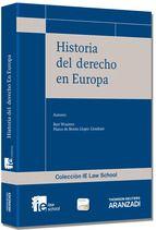 Historia del derecho en Europa / Bart Wauters, Marco de Benito Llopis-Llombart.    Aranzadi, 2013.