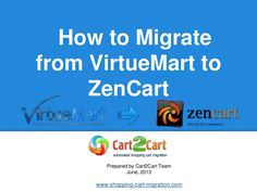 how-to-migrate-from-irtue-mart-to-zencart by Cart2Cart via Slideshare