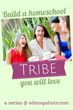 Excellent advice for finding like-minded homeschool families and building a homeschool tribe for support and friendship! via /pam/ @ Everyday Snapshots