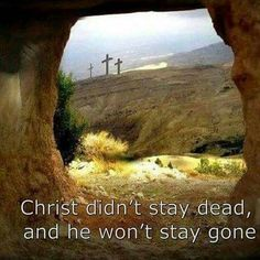 Christ is not gone pieces) Christ Is Risen, Jesus Christ, Savior, Empty Tomb, Church Signs, Holy Week, Bible Truth, Walk By Faith, Gods Plan