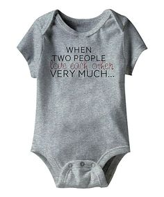 "Ha! ""When two people love each other very much..."" onsie. Cute!"